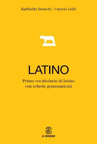 Primo dizionario di latino. Con schede grammaticali e apparati