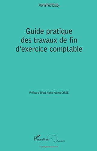 Guide pratique des travaux de fin d'exercice comptable par Mohamed Diaby