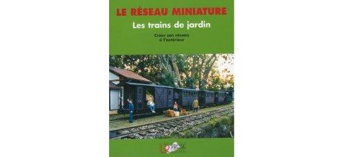 Les trains de jardin par Hans-Joachim Gilbert