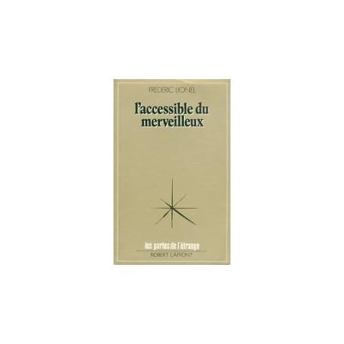 ACCESSIBLE DU MERVEILLEUX