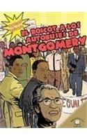 El Boicot a Los Autobuses De Montgomery/The Montgomery Bus Boycott (Historias Graficas/Graphic Histories) por Kerri O'hern