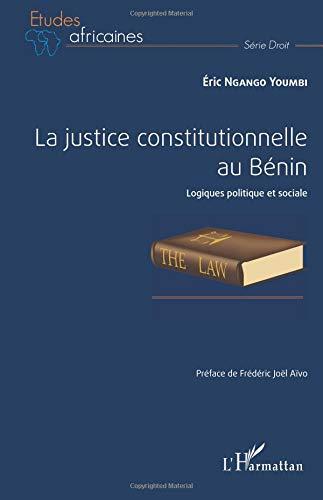 La justice constitutionnelle au Bénin
