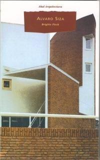 Álvaro Siza (Arquitectura) por Brigitte Fleck