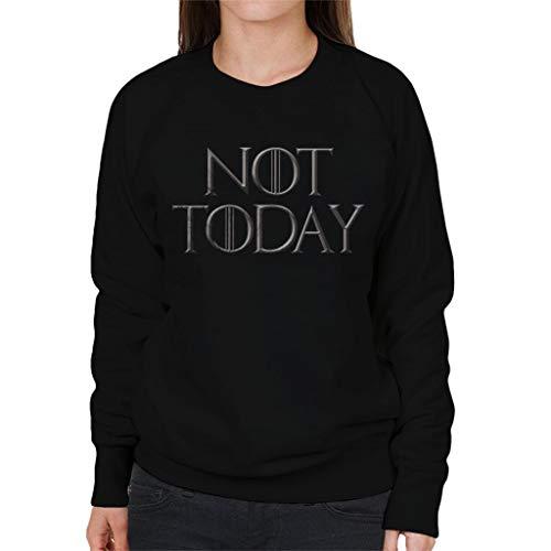 Game of Thrones Arya Stark Not Today Women's Sweatshirt