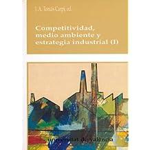 Competitividad, medio ambiente y estrategia industrial (2 vols.) (Cultura Universitària Popular)