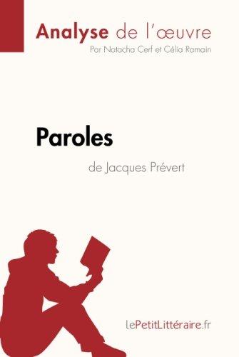 Paroles de Jacques Prévert (Analyse de l'oeuvre): Comprendre la littérature avec lePetitLittéraire.fr