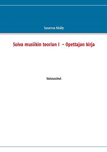 Soiva musiikin teorian I  - Opettajan kirja: Vastaussivut (Finnish Edition) par Susanna Király