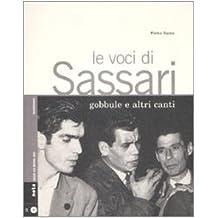 Le voci di Sassari. Gobbule e altri canti. Con CD Audio