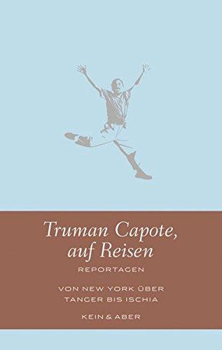 Buchseite und Rezensionen zu 'Truman Capote auf Reisen: Reportagen (Handlich)' von Truman Capote