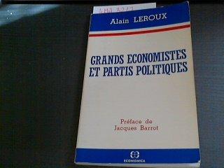 Grands economistes et partis politiques (French Edition)
