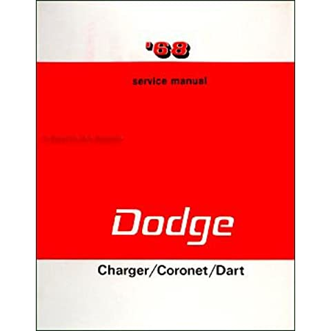 1968 Dodge Charger Coronet Dart Shop Manual Reprint repair R T GT