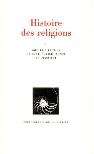 Histoire des religions, tome 1 par Henri-Charles Puech