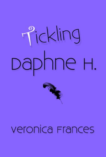 Tickling Daphne H. (English Edition) eBook: Veronica Frances ...