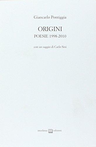 Origini. Poesie 1998-2010