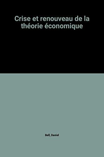 Crise et renouveau de la théorie économique