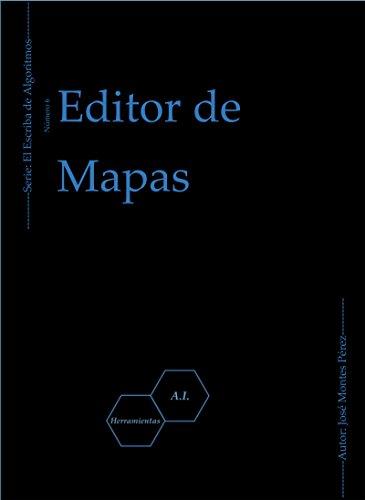 Editor de Mapas (El Escriba de Algoritmos nº 6)