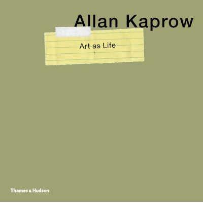 Portada del libro Allan Kaprow: Art as Life (Hardback) - Common