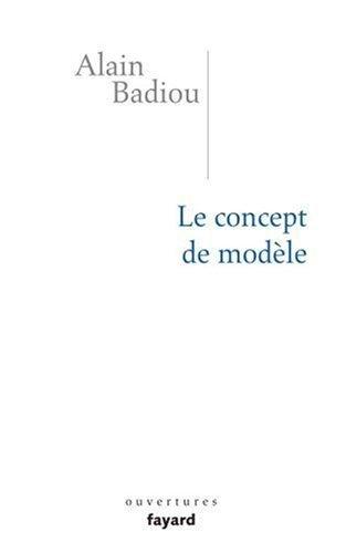 Le concept de modèle : Introduction à une épistémologie matérialiste des mathématiques de Alain Badiou (3 juillet 1970) Broché