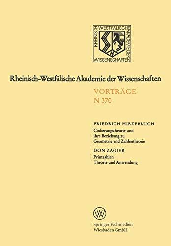 Codierungstheorie und ihre Beziehung zu Geometrie und Zahlentheorie. Primzahlen: Theorie und Anwendung (Rheinisch-Westfälische Akademie der Wissenschaften)