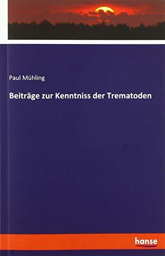 Beiträge zur Kenntniss der Trematoden