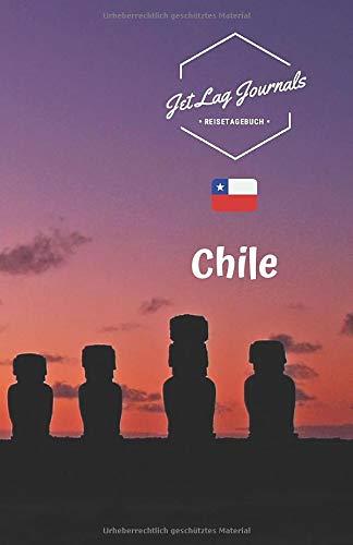 JetLagJournals • Reisetagebuch Chile: Erinnerungsbuch zum Ausfüllen   Reisetagebuch zum Selberschreiben   Ideal als Abschiedsgeschenk