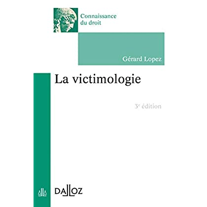 La victimologie - 3e éd.