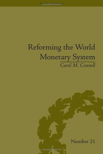 Reforming the World Monetary System: Fritz Machlup and the Bellagio Group (Financial History) by Carol M Connell (2012-11-01) par Carol M Connell