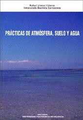 Prácticas de atmósfera, suelo y agua