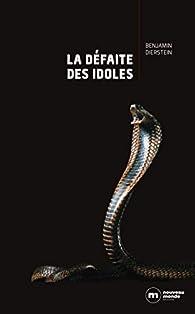 La défaite des idoles par Benjamin Dierstein