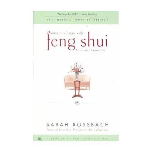 [(Interior Design with Feng Shui)] [Author: Sarah Rossbach] published on (February, 2000)