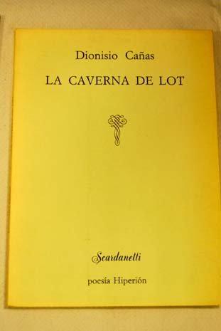 La caverna de lot (Scardanelli) por Dionisio Cañas