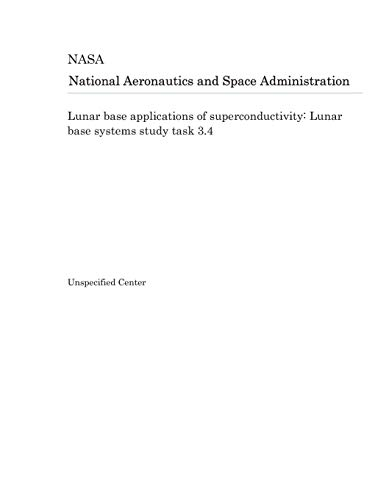 ons of superconductivity: Lunar base systems study task 3.4 ()