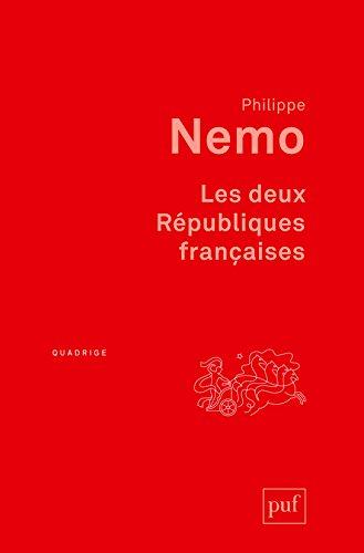 Les deux Républiques françaises par Philippe Nemo