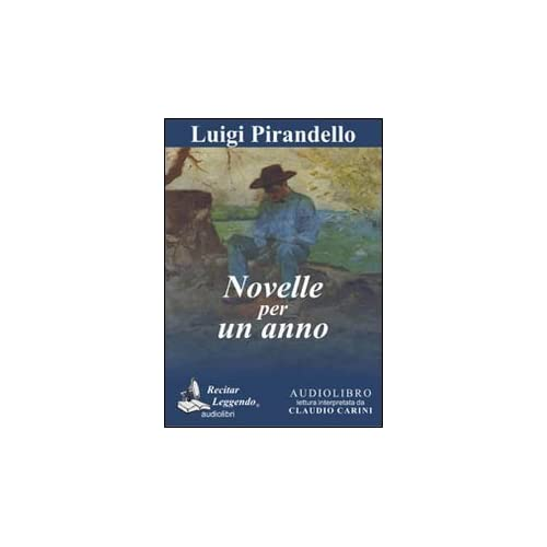 Novelle Per Un Anno Letto Da Claudio Carini. Audiolibro. Cd Audio Formato Mp3