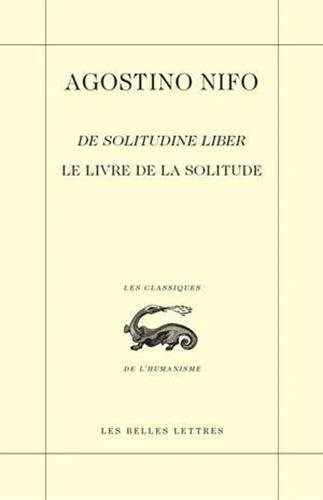 Le Livre de la solitude / De Solitudine Liber