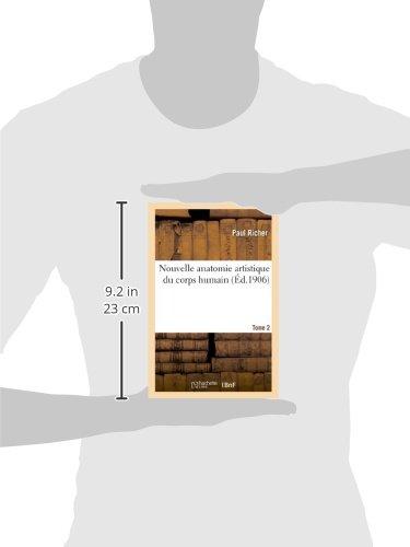 Nouvelle anatomie artistique du corps humain. Tome 2