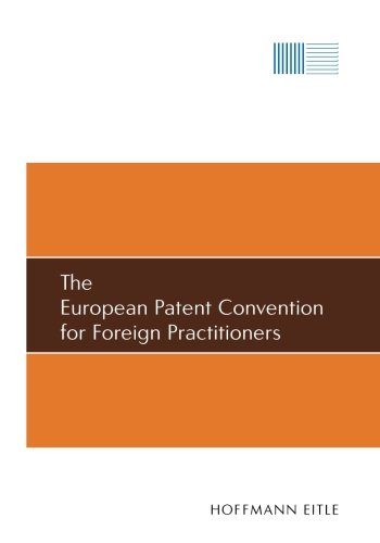 The European Patent Convention for Foreign Practitioners por Michele Baccelli