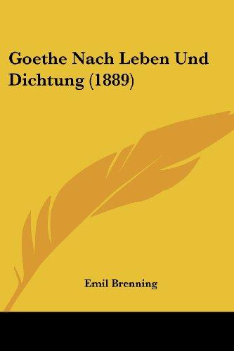Goethe Nach Leben Und Dichtung (1889)