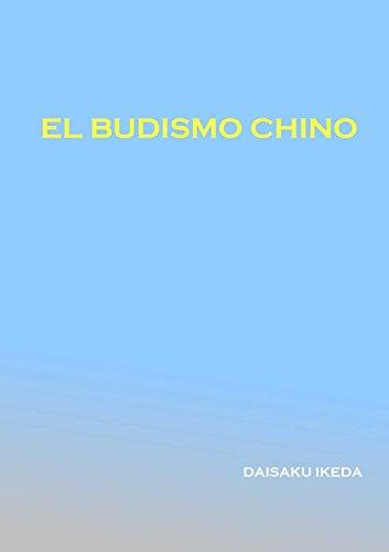 El Budismo Chino por Daisaku Ikeda