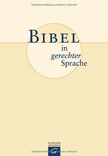 Bibel in gerechter Sprache von Ulrike Bail (Herausgeber), Frank Crüsemann (Herausgeber), Marlene Crüsemann (Herausgeber), (9. Oktober 2006) Gebundene Ausgabe