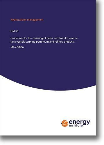 Petroleum Tank (HM 50. Guidelines for the cleaning of tanks and lines for marine tank vessels carrying petroleum and refined products)
