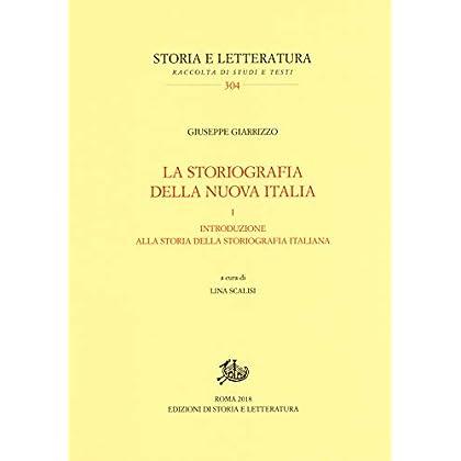 La Storiografia Della Nuova Italia: 1