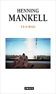 Tea-Bag par Mankell