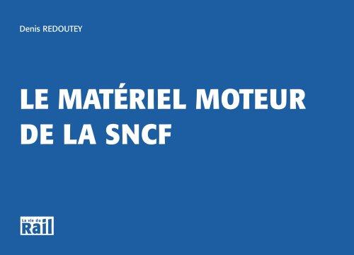 Le matériel moteur de la SNCF 2006 par Denis Redoutey