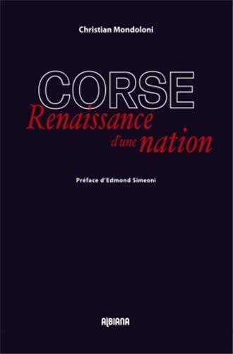 Corse : Renaissance d'une nation (1CD audio)