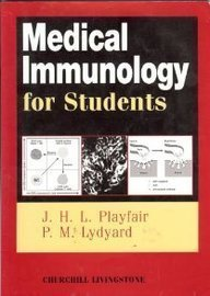 Medical Immunology for Students by John H. L. Playfair MB BChir PhD DSc (1995-05-29)