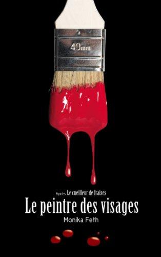 Le peintre des visages (Le Cueilleur de fraises t. 2)