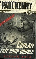 Coplan fait coup double. par Kenny Paul