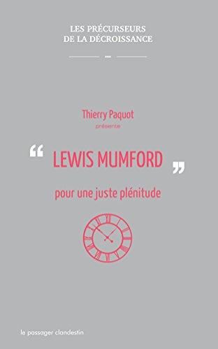 Lewis Mumford, pour une juste plnitude