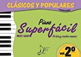 CLASICOS Y POPULARES VOL.2 PIANO SUPERFACIL (dos y cuatro manos)